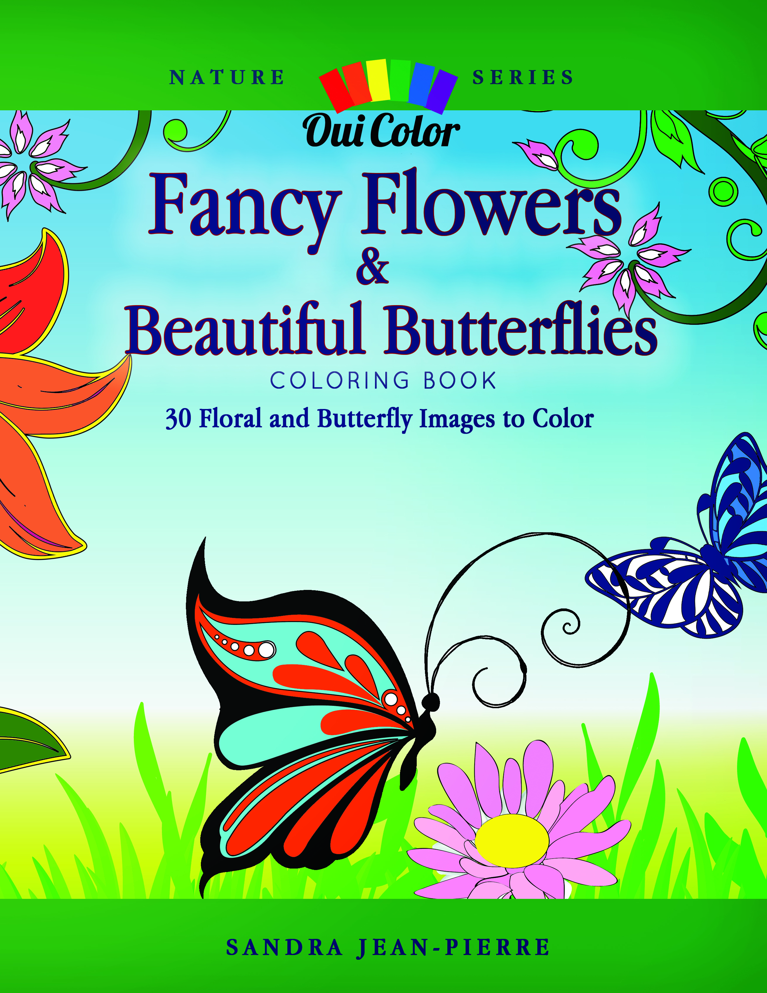fancy flowers u0026 beautiful butterflies pdf oui color coloring books